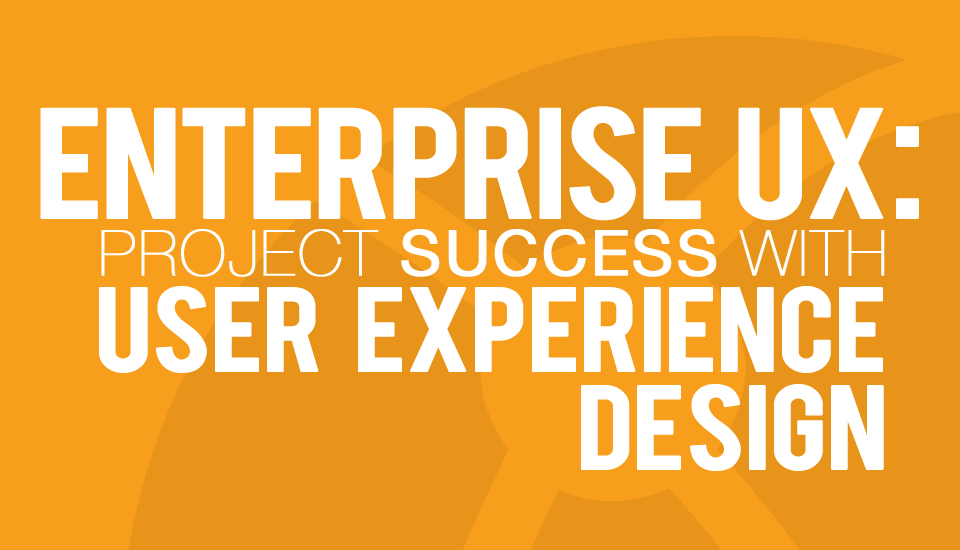 Enterprise UX Webinar