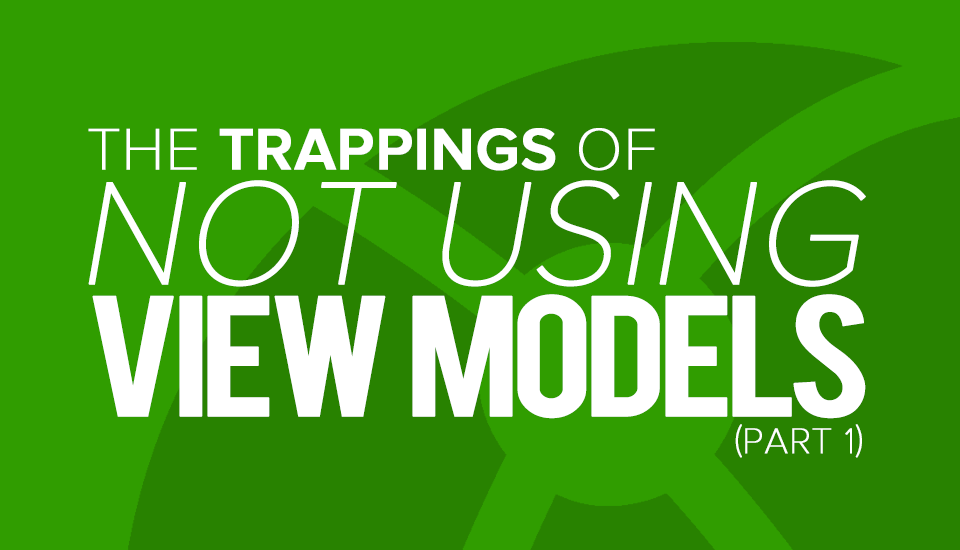 Trappings_Not_Using_View_Models
