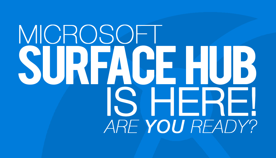 Surface_Hub_Here
