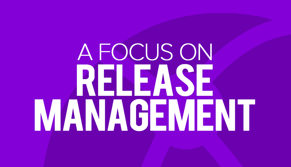 Release_Management_Focus