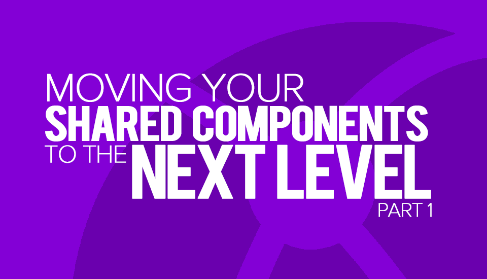 Moving-Your-Components-to-the-Next-Level-1